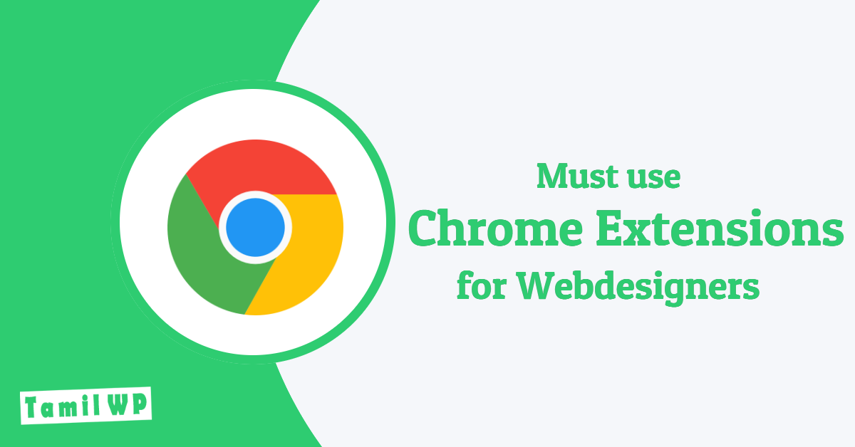 Top 8 must use chrome extensions in Tamil
