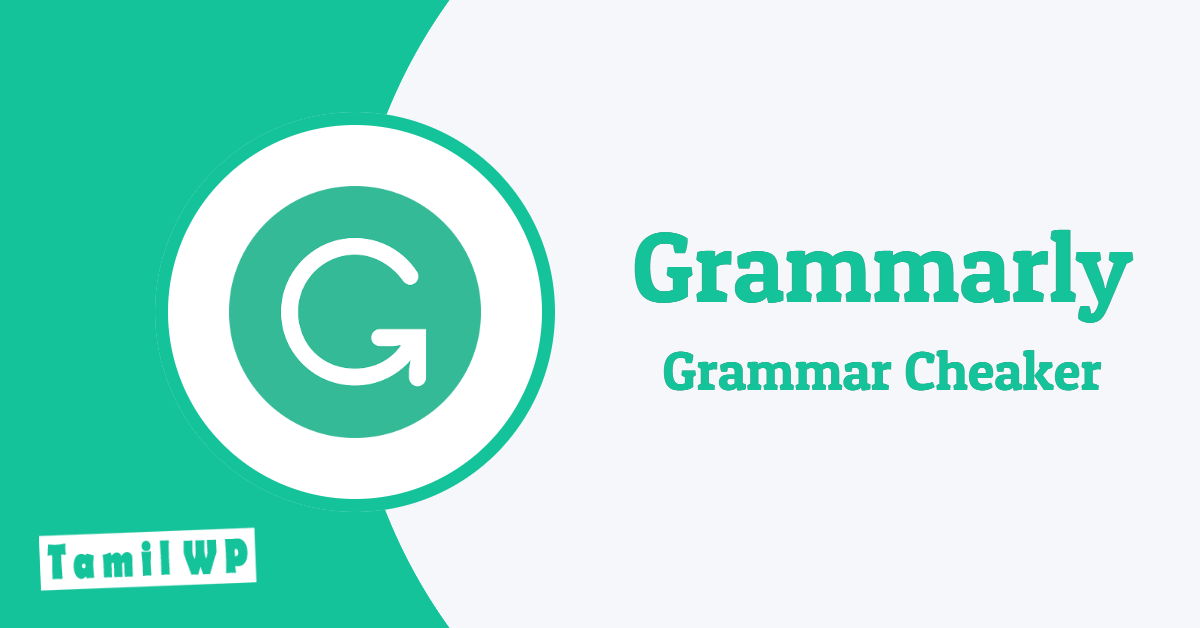 Write English without grammatical error – Grammarly in Tamil